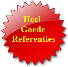 Wij hebben ook veel!! goede referenties!!